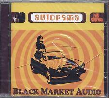BLACK MARKET AUDIO - Autorama- CD  2003 SIGILLATO SEALED