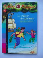 "Livre ""la cabane magique"" N°4 LE TRESOR DES PIRATES Bayard poche"
