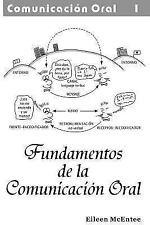 Fundamentos de La Comunicacion Oral (Paperback or Softback)