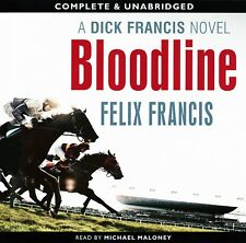 Bloodline: by Dick Francis/Felix Francis - Unabridged Audiobook - 8CDs