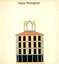 PORTOGHESI - Moschini Francesco, Paolo Portoghesi. Progetti e disegni 1949-1979