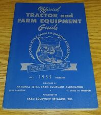 Nrfea Official Tractor and Farm Equipment Guide (July - December 1955) 2nd ed.
