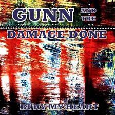 GUNN & The Damage Done-Bury My Heart CD NEUF