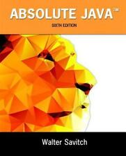 Absolute Java (6th Edition) by Savitch, Walter; Mock, Kenrick
