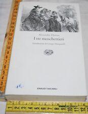 DUMAS Alexandre - I TRE MOSCHETTIERI - ET Einaudi - libri usati