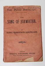 The Song Of Hiawatha by Longfellow Circa 1900 Penny Poets 55