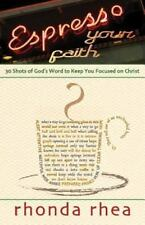 Espresso Your Faith: 30 Shots of God's Word to Keep You Focused on Chr-ExLibrary