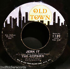 THE GYPSIES-Jerk It-Mega Rare NORTHERN SOUL -GIRL GROUP 45-OLD TOWN #1180