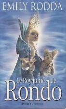 LE ROYAUME DE RONDO / EMILY RODDA / POCKET JEUNESSE