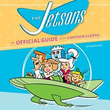 THE JETSONS THE OFFICIAL GUIDE TO THE CARTOON CLASSIC HARD COVER RUNNING PRESS