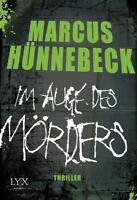 Im Auge des Mörders von Marcus Hünnebeck (2015, Taschenbuch)