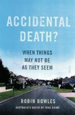 NEW Accidental Death? By Robin Bowles Paperback Free Shipping
