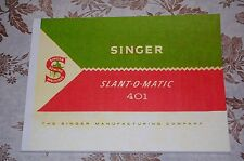 Large Deluxe-Edition Instructions Manual for Singer 401, 401A Sewing Machine