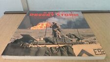 In the Eye of Desert Storm: Photographers of the Gulf War by Sygma Photographers