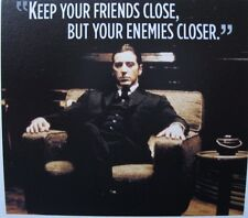 The Godfather Michael Corleone  Decal/Sticker Keep Your Friends Close New