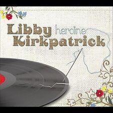 Libby Kirkpatrick-Heroine CD