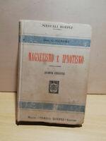 Libro  Magnetismo e ipnotismo – Dott. G. Belfiore Quarta edizione - Hoepli 1914