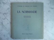 Vision et Image de France LA NORMANDIE Vautrin 1947 E.O illustré
