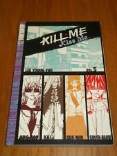 Kill Me Kiss Me Volume 5 by Lee Young-You (Paperback, 2005)  9781595324207