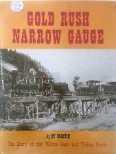 GOLD RUSH NARROW GAUGE / MARTIN