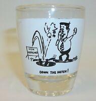 Vintage MCM Men Working - Down the Hatch - Novelty Shot Glass