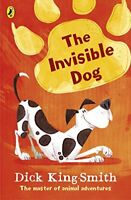 The Invisible Dog, King-Smith, Dick, New