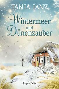 Tanja Janz, Wintermeer und Dünenzauber