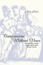 Companions Without Vows : Relationships among Eighteenth-Century British...