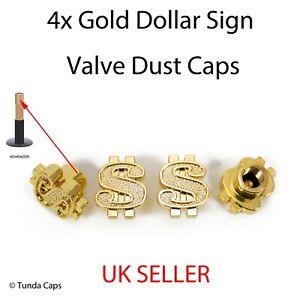 4x Bling Gold Dollar Sign valve Tyre Dust Caps Car Van Bike BMX alloy Wheel caps