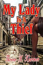 My Lady Is A Thief --Romance Historical Ebook Epub Mobi PDF