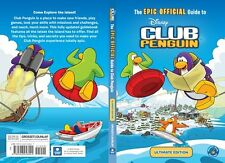 The EPIC OFFICIAL Guide to Club Penguin: Ultimate