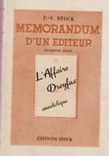 HIST. Memorandum d'un éditeur 3eme série l'affaire Dreyfus anecdotique. 1938