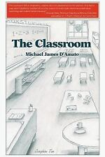 The Classroom by D'Amato, Michael