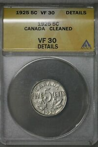 Canada 1925 5 Cents ANACS VF 30 Details Cleaned   S513