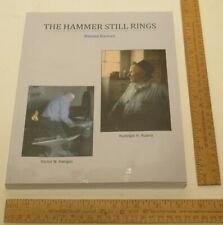 THE HAMMER STILL RINGS - Ruana Knives - SIGNED - illustrated - Frank C Towsley
