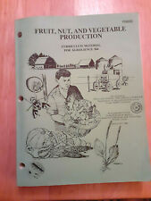 fruit Nut and Vegetable Production Curriculum Material For Agriscience 364