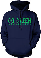 Go Green Recycle Environment Earth Day Climate Conserve Planet Hoodie Sweatshirt