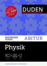 Basiswissen Schule - Physik Abitur von Gerd-Dietrich Schmidt, Detlef Hoche, Lothar Meyer, Rainer Reichwald und Josef Küblbeck (2015, Gebundene Ausgabe)