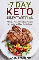 The 7 Day Keto Jump Start Plan: A Simple Diet with the Best (PB) 1514609592