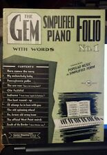 The Gem Simplified Piano Folio  No 1 - 1944 sheet music song book with words