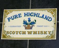 Enamel Sign PURE HIGHLAND - Guaranteed Finest Old Scotch Whisky Advertising Sign