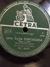78 GIRI QUARTETTO CETRA canta CARNAVALITO  & UNA CASA PORTOGUESA