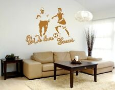 We Love Soccer - Highest Quality Wall Decal Stickers