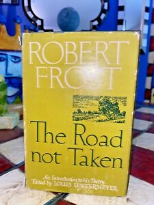 The Road Not Taken 1st: SIGNED /INSCRIBED By ROBERT FROST