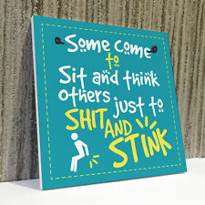 Sit and Think Funny Toilet Bathroom Sign Loo Wall Novelty Plaque Home Gift