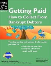 Getting Paid: How to Collect from Bankrupt Debtors