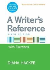 A Writer's Reference with Integrated Exercises with 2009 MLA and 2010 APA Update