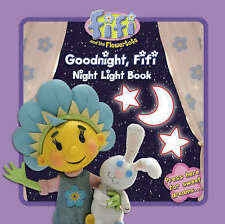Very Good, Fifi and the Flowertots – Goodnight, Fifi: Night Light Book, , Book