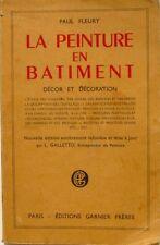 La Peinture en Bâtiment - Paul Fleury - Décor et décoration - 1956