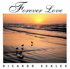 Ricardo Scales  Forever Love Music CD BMI 1996 Exc. Cond.